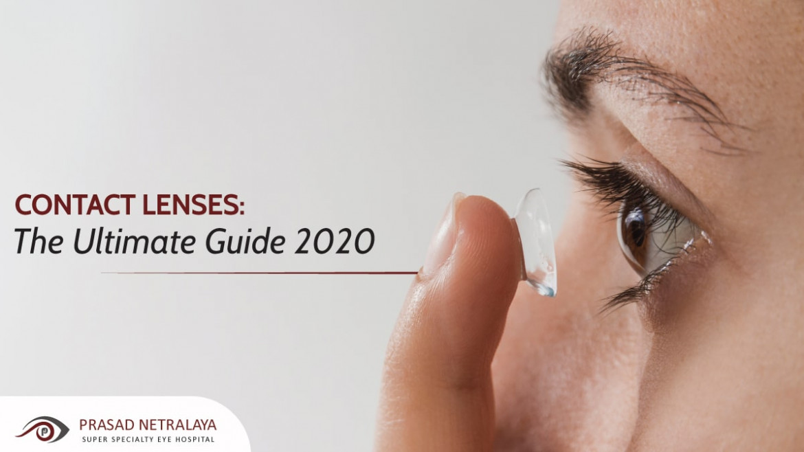 Contact Lenses: The Ultimate Guide 2020