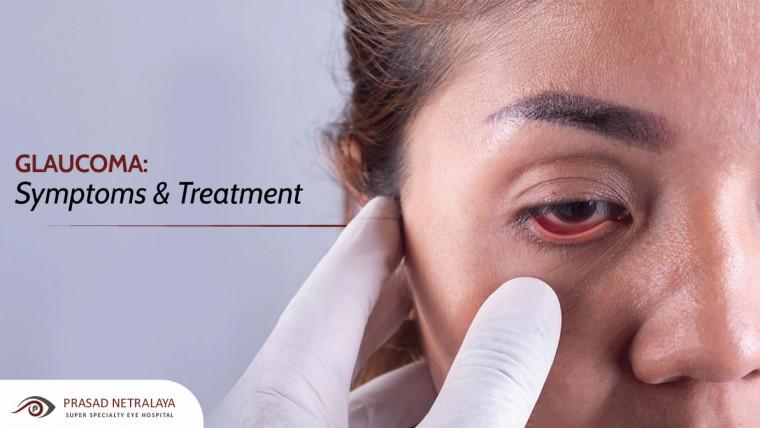 Glaucoma: Symptoms & Treatment