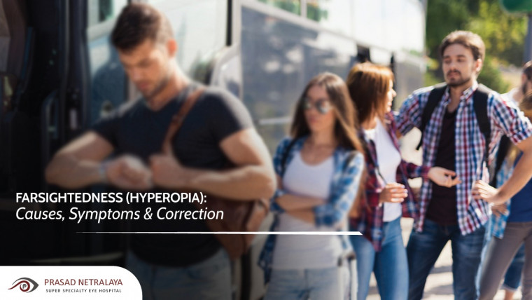 Farsightedness (Hyperopia): Causes, Symptoms & Correction