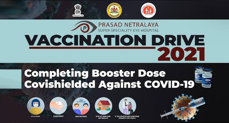Vaccination Drive 2021 at Prasad Netralaya: Shielding the Heroes